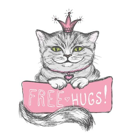 Cute hand drawn card, Cat in the crown and inscription- free hugs, vector illustration