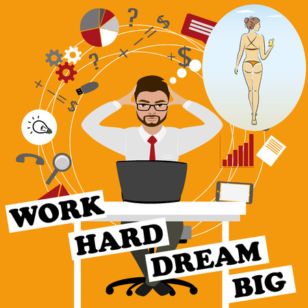 Work hard- dream big. Businessman dreams about sexy girl,funny cartoon illustration