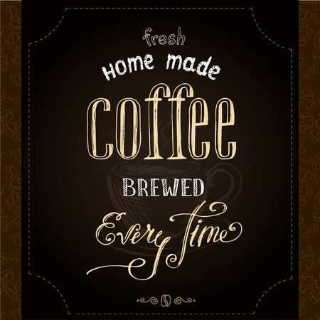 Home made brewed coffee, hand drawn lettering on black background, vector illustration