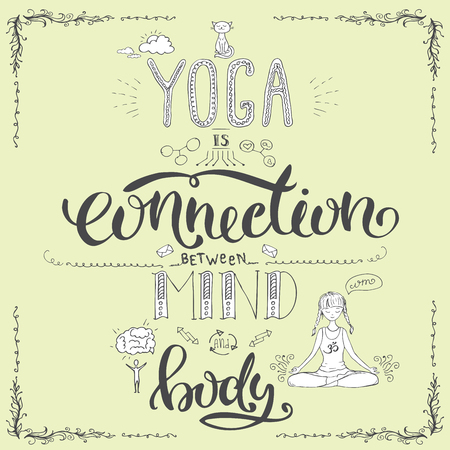 Yoga is connection between mind and body,lettering hand drawn, stock vector illustration Иллюстрация
