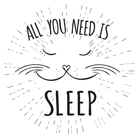 baby: Illustration of face of a Cute cat with All you need is sleep- inscription