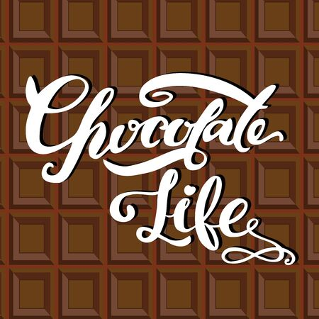 poured: Chocolate life  lettering. Hand drawn modern calligraphy.