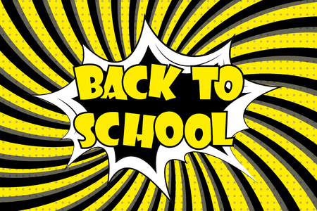 Comic pop art background - back to school label. Cartoon vector illustration.
