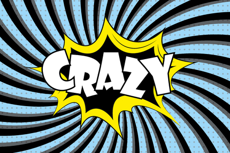 Crazy label - text in retro comic style.Stock cartoon vector illustration Illustration