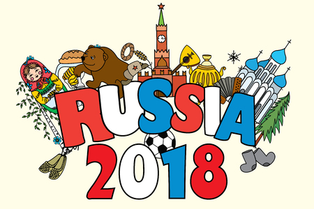 Banner Russia 2018. Russian symbols, travel Russia, Russian traditions and ball.Funny cartoon Vector illustration. Illustration