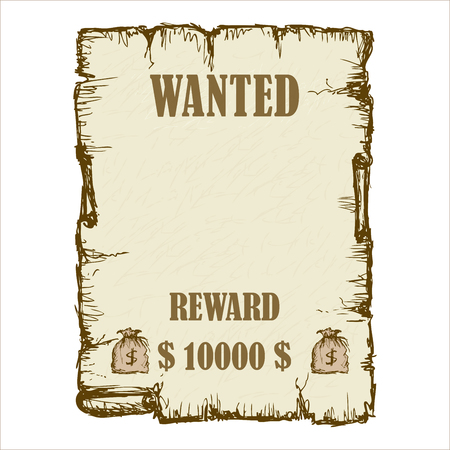 Vintage wanted poster in Wild West style. had drawn Vector illustration