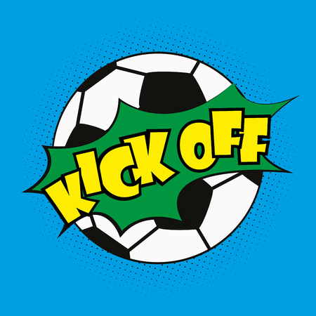 soccer ball and pop art lettering kick off, vector illustration Illustration