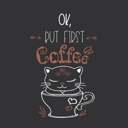 Funny cute kitten in coffee mug,lettering on background