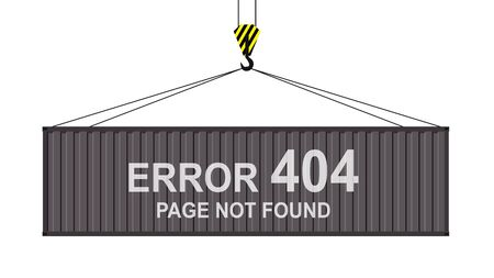 cargo container hanging on a crane hook ,error 404 -text on facade view,isolated on white background,flat vector illustration. Vector Illustration