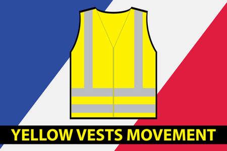 France Flag, yellow vest and text- yellow vests movement.Antigovernment protests concept, vetor illustration