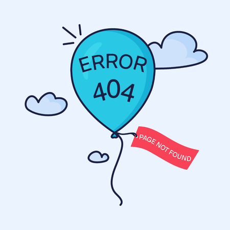 Page not found. 404 error page creative design made in linear style. Blue balloon with a tag flying in the sky. Web site design template. Isolated illustration. Illustration