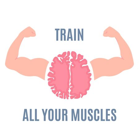 Train all your muscles motivational quote with brain flexing strong muscular build arms. Acute mind workout. Mental health, self development concept. Intelligence power cartoon vector poster.