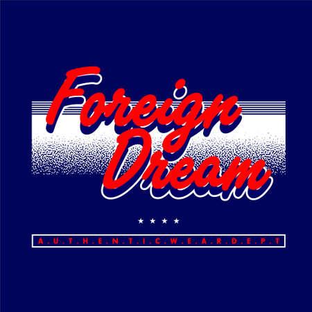 foreign dream authentic wear dept vintage Vettoriali
