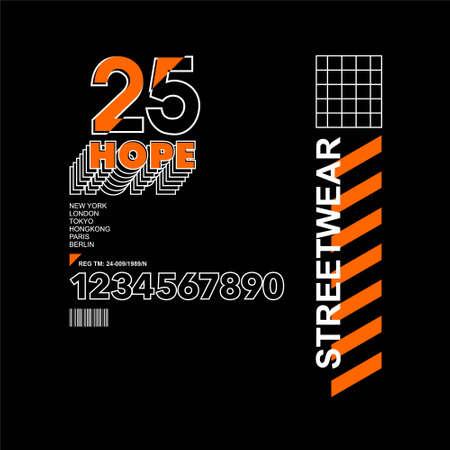 hope 25 streetwear vintage t-shirt design