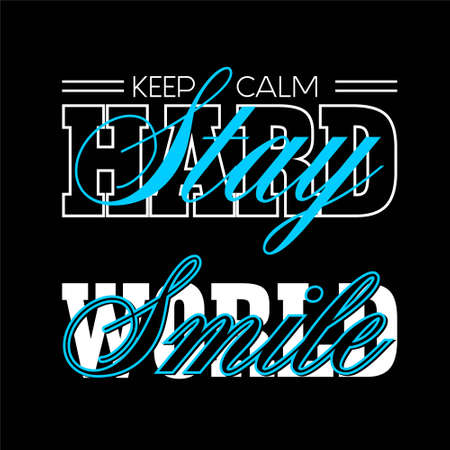 keep calm stay hard and smile word typografhy Vettoriali