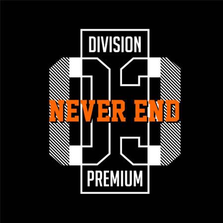 never end premium division vintage fashion Vettoriali