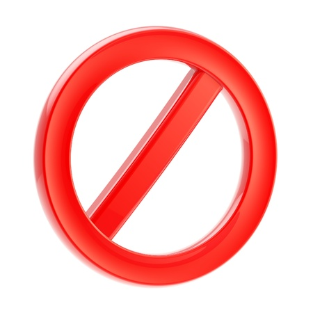 Not allowed forbidden sign isolated on white Stock Photo - 13485076
