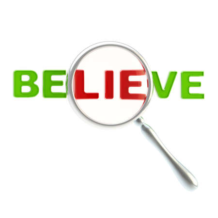 Lie as a part of the word  believe Stock Photo - 14089280