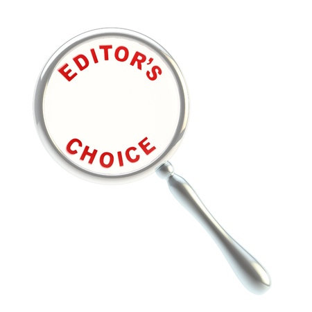 editor: Editor s choice under the magnifier Stock Photo