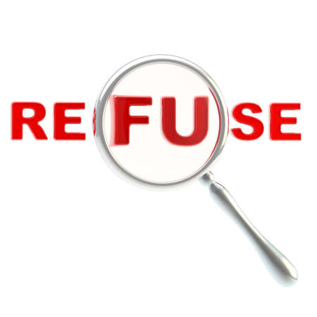 refuse: Refuse symbol under the magnifier Stock Photo