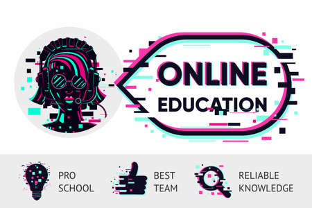 Online education in glitch style.