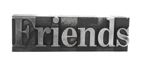 old, inkstained metal type letters form the word 'friends'