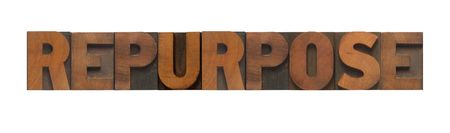 the word repurpose in old wood type