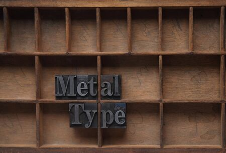 the words metal type in lead on an old case Stock Photo - 7373064