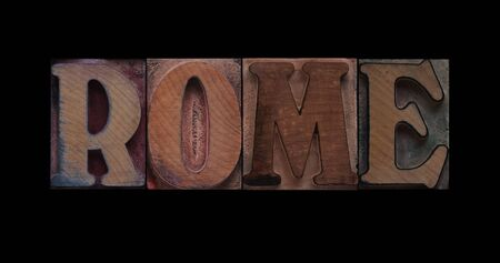 the word Rome in old letterpress wood type