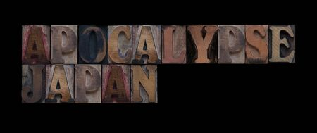 current events: the words apocalypse Japan in old wood type Stock Photo