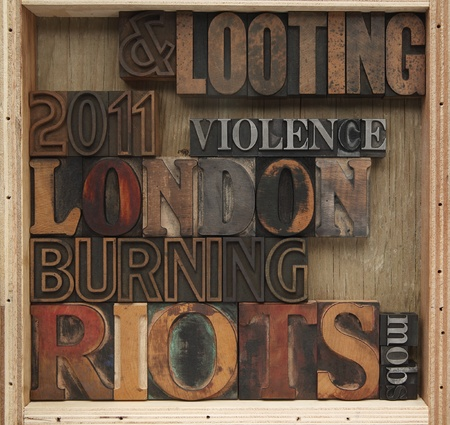 mobs: London riot words in old wood and metal type