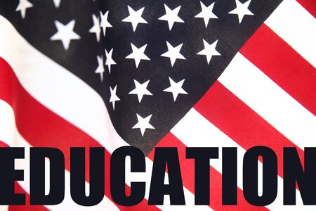u s  flag: U S  flag with the word  education  in bold type