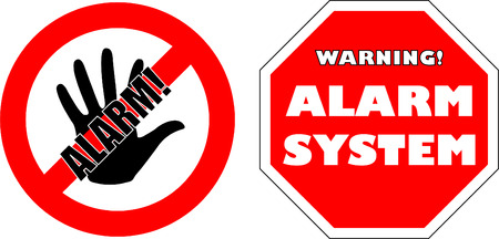 restricted access: protected by alarm system signs