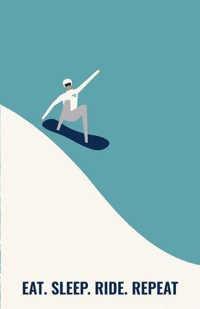 Man riding downhill on snowboard.  Retro poster concept. Extreme winter sports and recreational outdoor activity.  Flat vector illustration in cartoon style.  Eat. Sleep. Ride. Repeat. Stock Illustratie