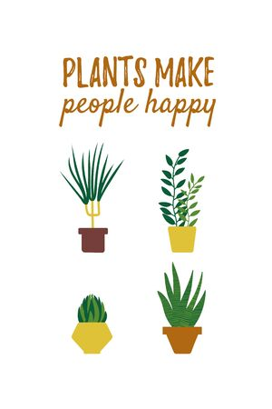 Potted plant drawing. House plant design. Poster or card with plant quote. Vector colorful illustration in simple cartoon flat style.
