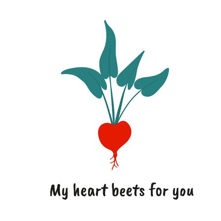 Beetroot as a love pun with cute quote. Great for Valentines Day. Print for greeting cards and t-shirts. Cartoon flat design. Colorful vector illustration.