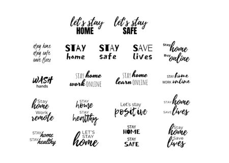 Stay home and safe quote set. Sayings about remote work and learning online. Positive and being healthy motivation.