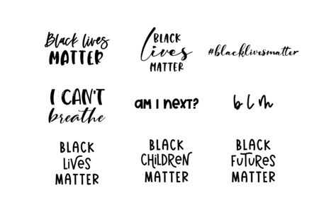 Black lives matter lettering quote set with various phrases for protest or supporting Tshirts and posters. Isolated