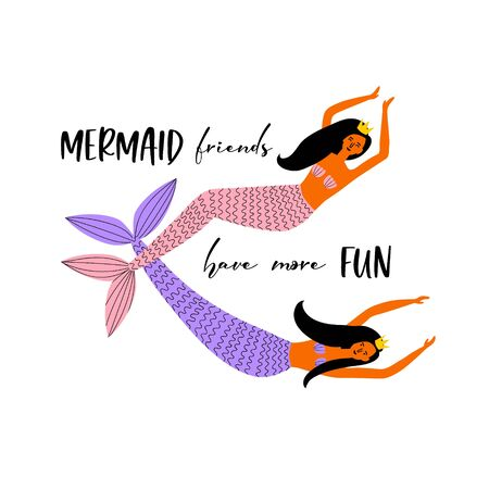Mermaid party design. Friends quote. Sea princess with a crown and dark hair. Lettering design. Vector illustration. Isolated