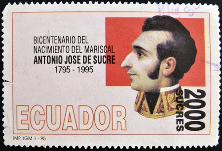ECUADOR - CIRCA 1995: A stamp printed in Ecuador shows Antonio Jose de Sucre, circa 1995