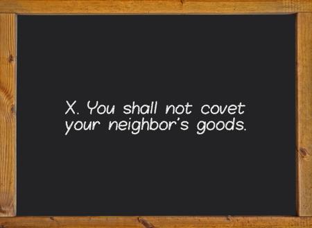 commandment: The tenth commandment of christian catholic on a blackboard