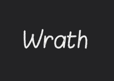 wrath: Wrath written on a blackboard