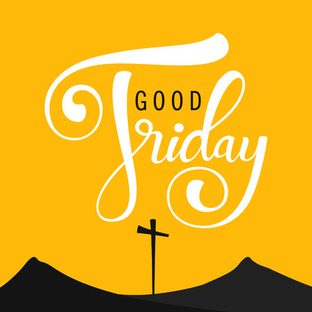 Cross and mountains silhouette with text calligraphy 'Good Friday' on yellow background. Vector illustration. Stock Illustratie