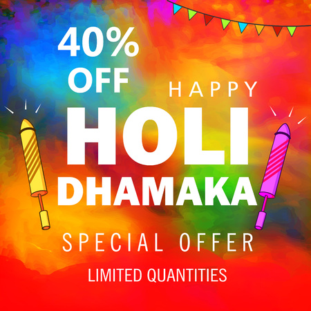 Abstract design of Indian hindu festival Holi , festival of colors with special offer and rocket