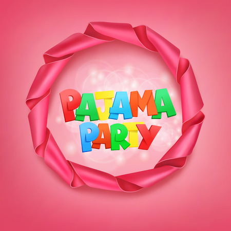 pink satin: pajama party lettering with ribbon frame. Vector illustration Illustration