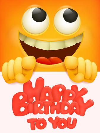 Happy birthday to you vector banner design with funny smiley emoji cartoon character Vector illustration.