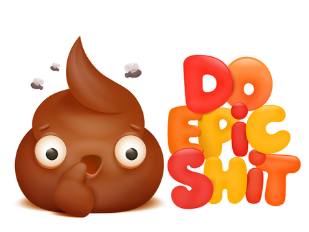 do epic shit card with emoticon poop face cartoon character. Vector illustration