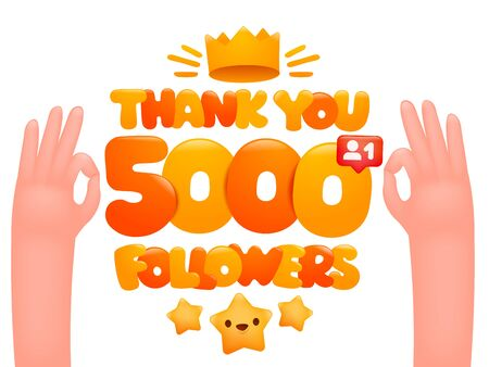 5000 followers cartoon illustration with expressing gesticulating hands. Vector illustration