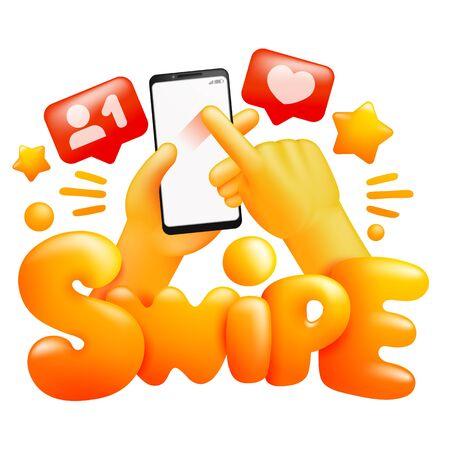 Social media concept. Smartphone in yellow emoji hands. Swipe gesture sign. 3d cartoon style. Vector illustration