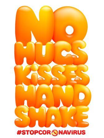Warning poster. No hugs, kisses hand shake. Cartoon yellow letters. Stop coronavirus. Vector illustration